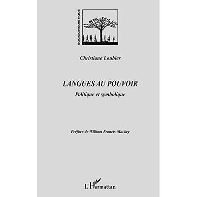 Langues au pouvoir : Politique et symbolique