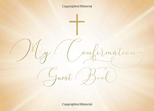 My Confirmation Guest Book: Simple cross design with elegant lettering and light | For 250 guests and their messages