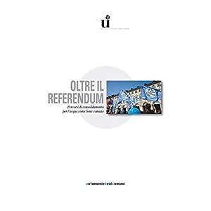 Oltre il referendum. Percorsi di consolidamento pe