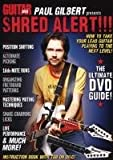 Paul Gilbert presents Shred Alert!!! - The ultimate DVD Guide