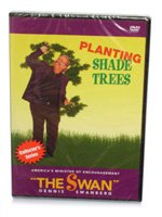 planting-shade-trees-dennis-swanberg-dvd