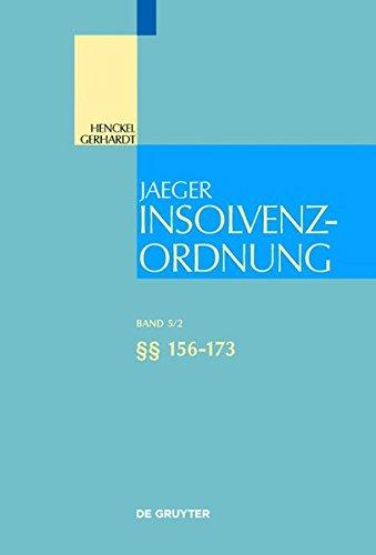 Insolvenzordnung / §§ 156-173 (Großkommentare der Praxis)