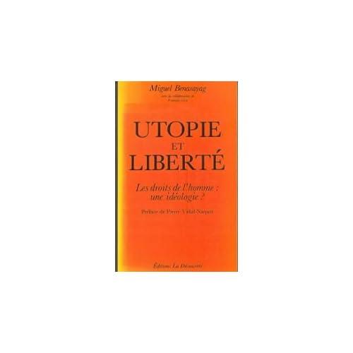 Utopie et liberté : Les droits de l'homme, une idéologie ?