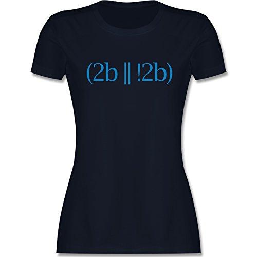 Programmierer - To be or not to be - tailliertes Premium T-Shirt mit Rundhalsausschnitt für Damen Navy Blau