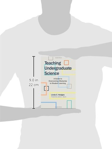 Teaching Undergraduate Science: A Guide to Overcoming Obstacles to Student Learning