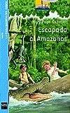 Escapada al Amazonas (Barco de Vapor Azul, Band 6)