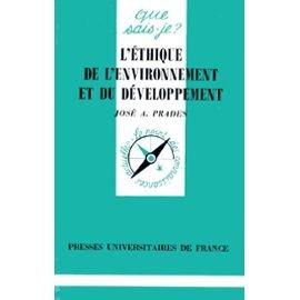 L'ETHIQUE DE L'ENVIRONNEMENT ET DU DEVELOPPEMENT. 1ère édition