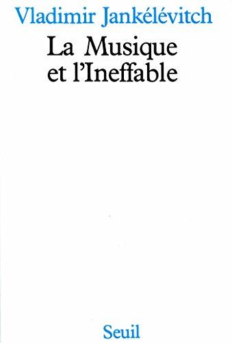 La Musique et l'Ineffable (ESSAI LITTE H.C)