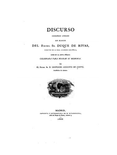 Discurso necrológico literario en elogio del Excmo. Sr. Duque de Rivas por Leopoldo Augusto de Cueto