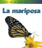 La Mariposa = Butterfly (Ciclos De LA Vida De... / Life Cycle of a...) por Angela Royston