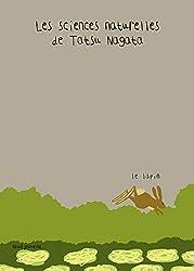 Le Lapin. Les sciences naturelles de Tatsu Nagata