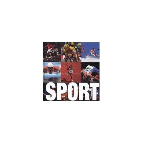 Lo Sport. Ediz. Illustrata