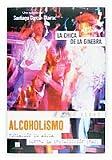 Alcoholismo. La chica de la ginebra (Tu verás)