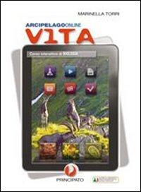 Arcipelago Vita. Corso interattivo di biologia. Per le Scuole superiori. Con espansione online