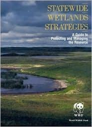 statewide-wetlands-strategies-by-author-world-wildlife-fund-published-on-may-1992