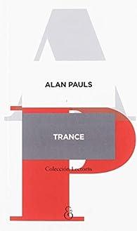 Trance par Alan Pauls