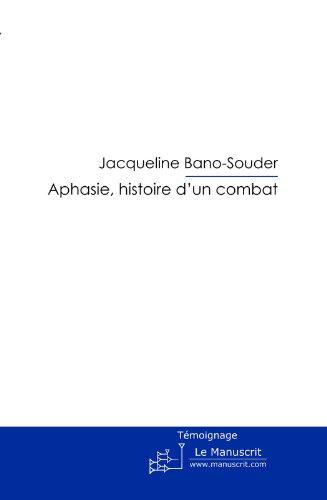 Aphasie, histoire d'un combat