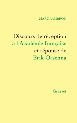 Discours de rception  l'Acadmie franaise
