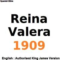 Biblia : 1909 Reina Valera / English Bible : Authorised King James Version (AKJV)
