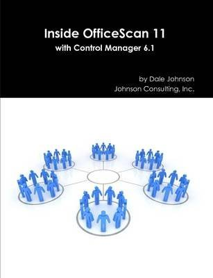 inside-officescan-11-with-control-manager-61-by-author-dale-johnson-published-on-july-2014