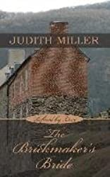 [(The Brickmaker's Bride)] [By (author) Judith Miller] published on (March, 2015)