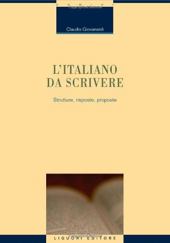 L'italiano da scrivere. Strutture, risposte, proposte