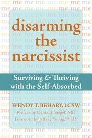 [DISARMING THE NARCISSIST] by (Author)Behary, Wendy T. on Apr-17-08