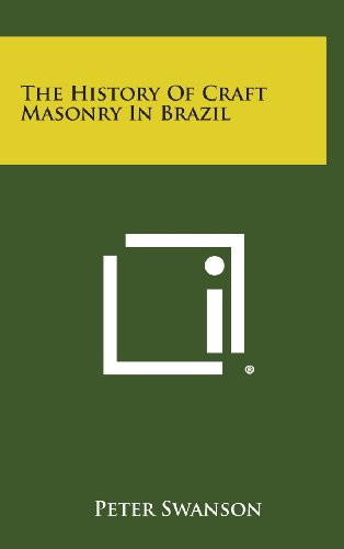 The History of Craft Masonry in Brazil