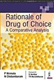 Rationale of Drug of Choice: A Comparative Analysis