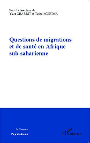Questions de migrations et de santé en Afrique sub-saharienne (Populations) par Yves Charbit