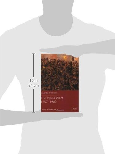 The Plains Wars 1757-1900 (Essential Histories)