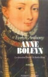 Anne Boleyn par Evelyn Anthony