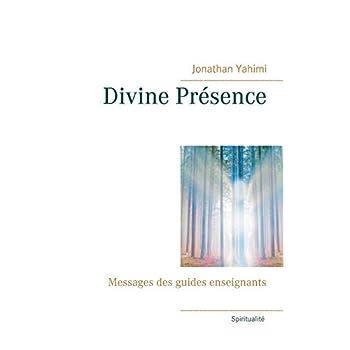 Divine présence : Messages des guides enseignants