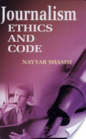 Journalism: Ethics And Code