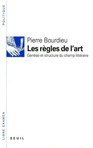 Les règles de l'art. Genèse et structure du champ littéraire