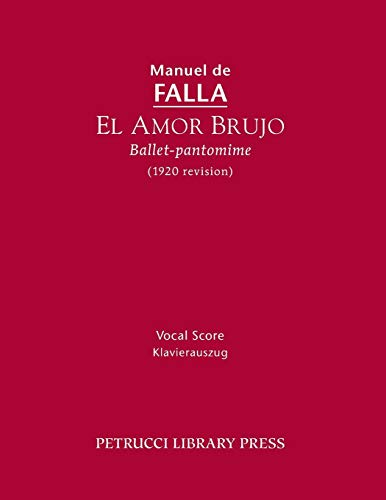 El Amor Brujo (1920 Revision): Vocal Score