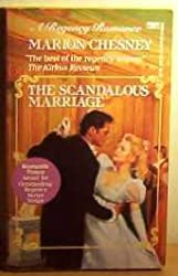 The Scandalous Marriage (A Regency Romance)