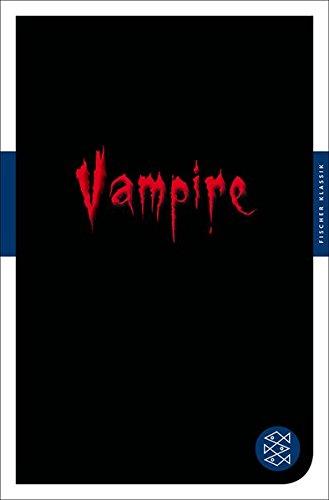 Vampire: Das große Lesebuch (Fischer Klassik)