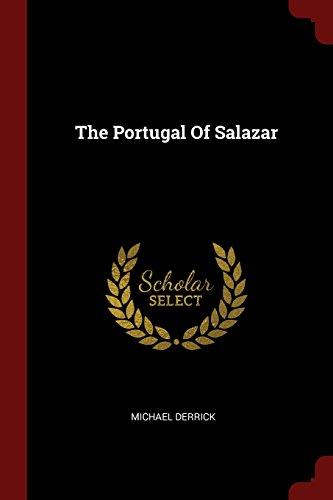 The Portugal Of Salazar por Michael Derrick