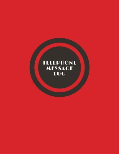 Telephone Message Log: Red Design | Space For 3 Entries Per Page To Record Messages, Call History, Details, Follow-Ups | With Added Telephone Contacts | 8.5