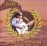 Songtexte von José Feliciano - Millenium Collection