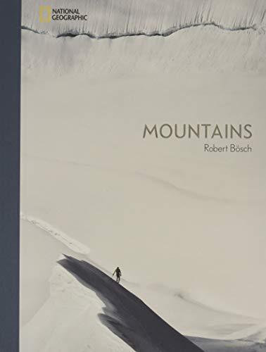 Mountains - Robert Bösch. Atemberaubender Bildband über die Welt der Berge und des Bergsports. Fotografien zwischen Kunst und Action. Texte von Nina Caprez, Steve House, Oswald Oelz, Harald Philipp...