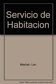 Servicio de habitacion par Leo Maslíah