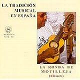 LA TRADICIÓN MUSICAL EN ESPAÑA Vol. 30- ALBACETE