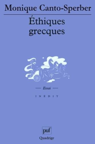 Éthiques grecques par Monique Canto-Sperber, Quadrige