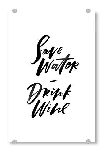artboxONE Acrylglasbild 60x40 cm Typografie Save Water Drink Wine Bild hinter Acrylglas - Bild Water Save Water Wine