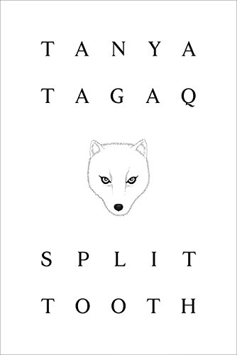 Split Tooth (English Edition)