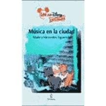 Musica en la ciudad (leo con disney + 4) (Leo Con Disney 4 Años)