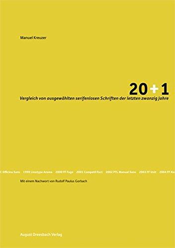 20+1: Vergleich von ausgewählten serifenlosen Schriften der letzten zwanzig Jahre