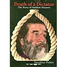 Death of a Dictator: The Story of Saddam Hussein